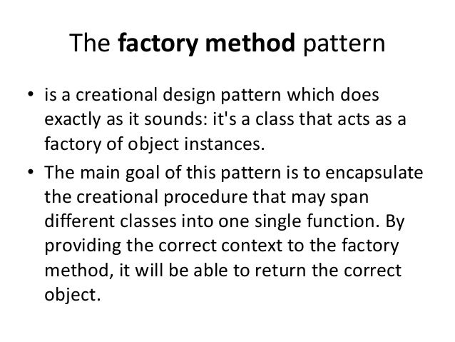 Which Of The Following Is Correct About Singleton Design Pattern