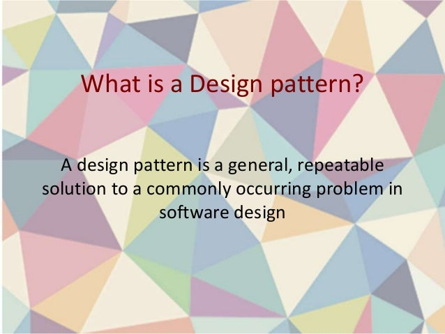 Design patterns -  The Good, the Bad, and the Anti-Pattern Slide 3