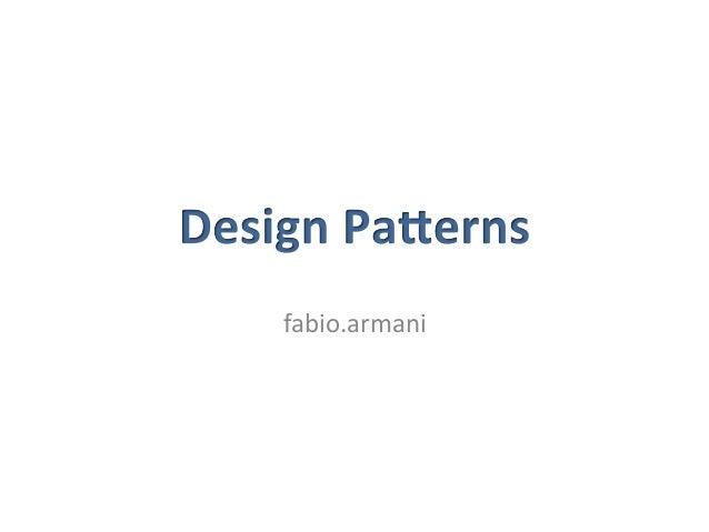 Overview   • Analysis  pa4erns   • Architectural  pa4erns   • Design  pa4erns   • Enterprise  pa4erns...