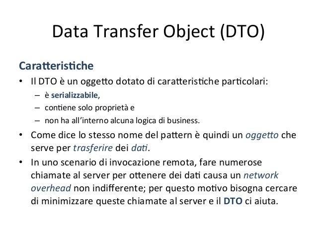 Data  Transfer  Object  (DTO)   Esempio:  interazione  senza  uAlizzo  DTO