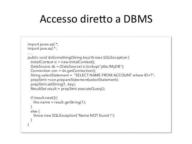 Data  Access  Object  (DAO)   StruAura   • Il  DAO  viene  invocato  dal  Business  Object  e  ...