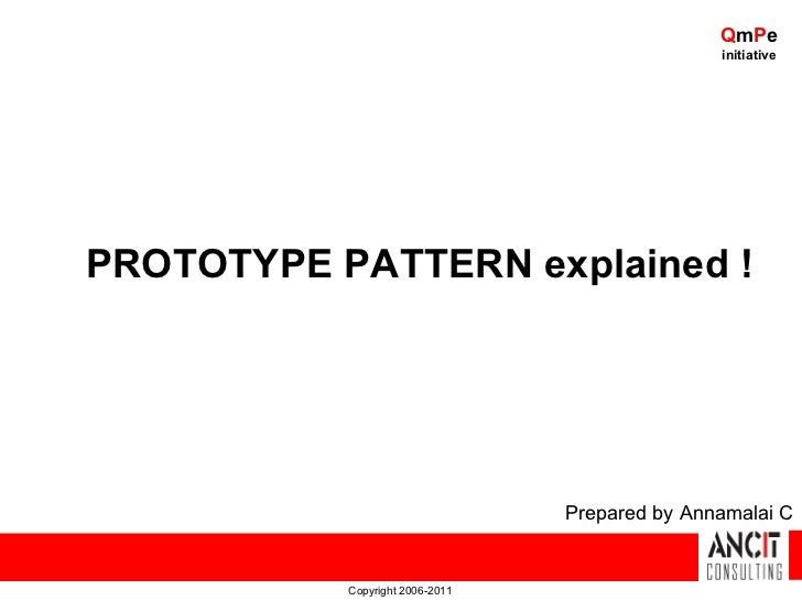 QmPe                                                initiativePROTOTYPE PATTERN explained !                               ...