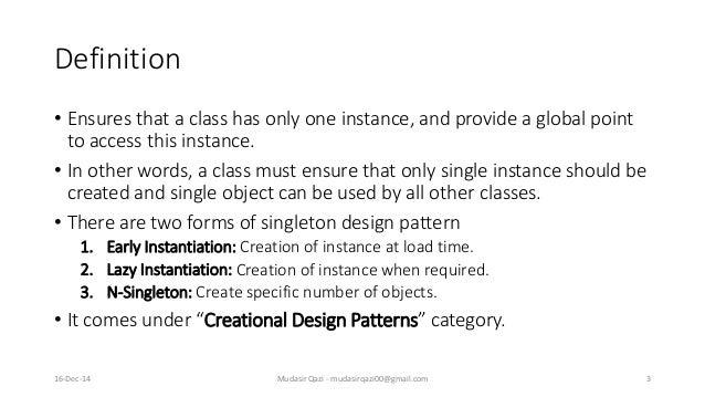 Design Pattern - Singleton Pattern