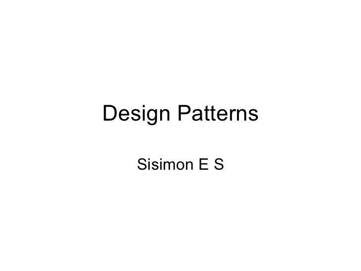 Design Patterns Sisimon E S