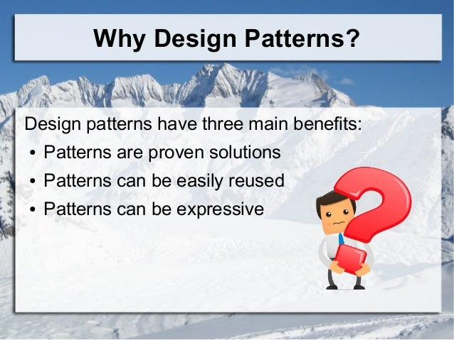 Issues That Need Design Pattern In Java