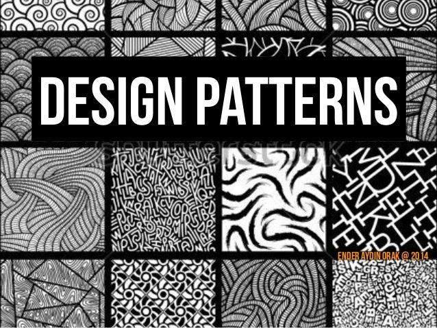 design patterns ender aydin orak 2014