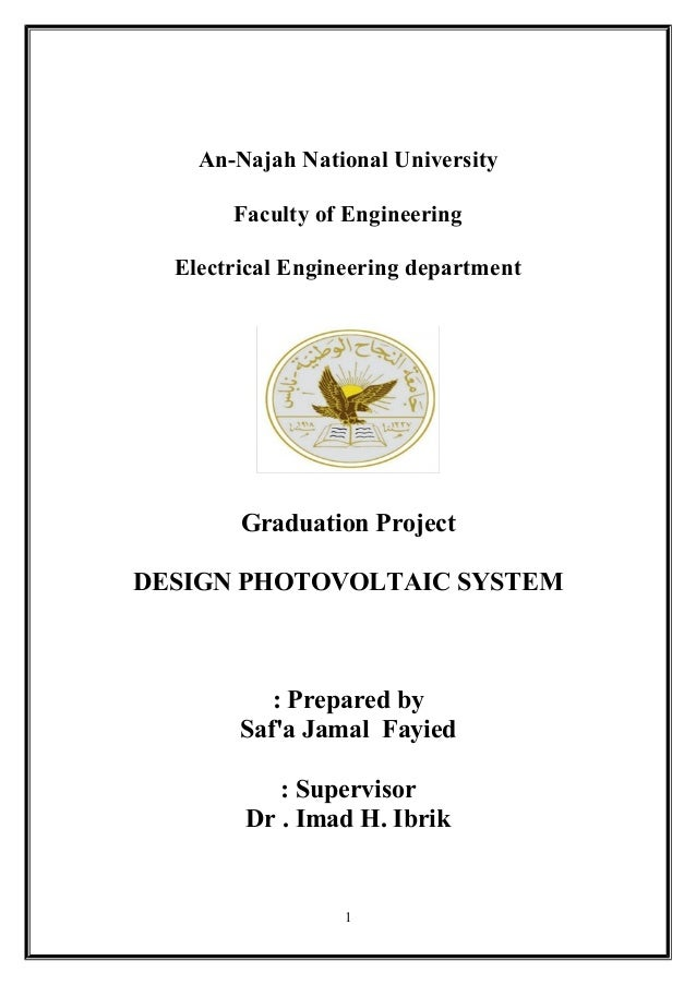 An-Najah National University Faculty of Engineering Electrical Engineering department Graduation Project DESIGN PHOTOVOLTA...