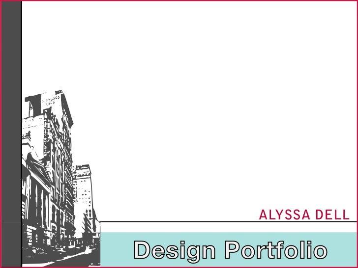 ALYSSA DELLDesign Portfolio