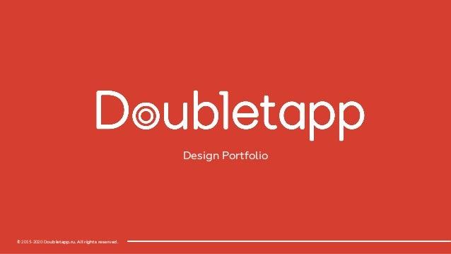 © 2015-2020 Doubletapp.ru.All rights reserved. Design Portfolio 1