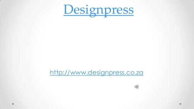 Designpress  http://www.designpress.co.za