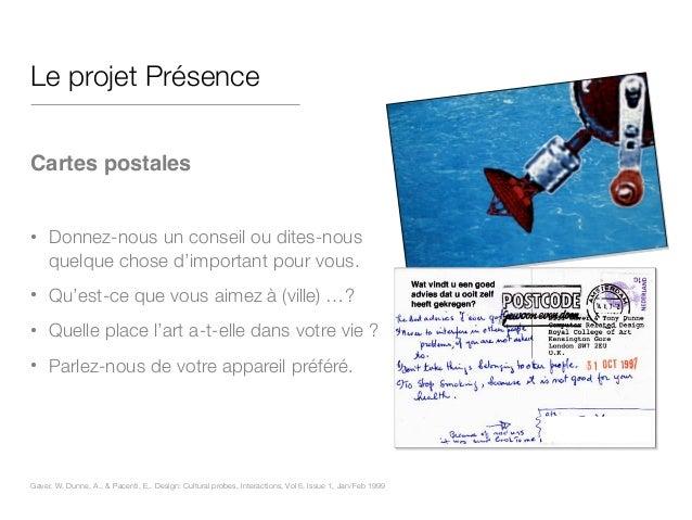 Le projet Présence ! Cartes postales! ! • Donnez-nous un conseil ou dites-nous quelque chose d'important pour vous. • Qu'e...