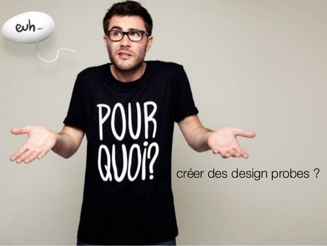! créer des design probes ?