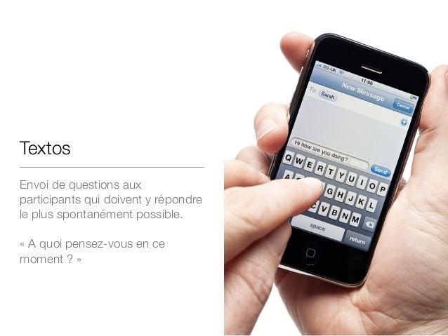 Textos Envoi de questions aux participants qui doivent y répondre le plus spontanément possible. ! «A quoi pensez-vous en...