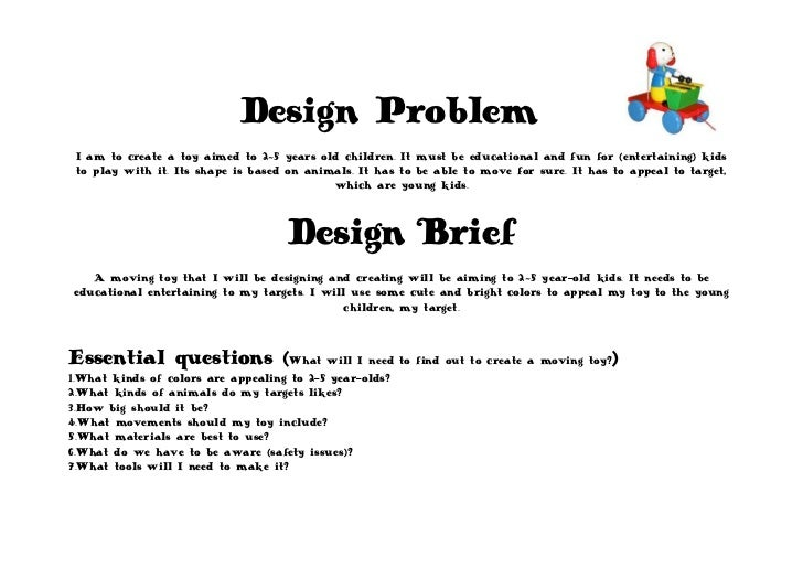 7315200-685800Design Problem<br />I am to create a toy aimed to 2~5 years old children. It must be educational and fun for...