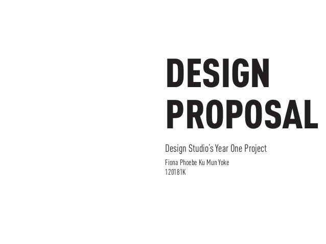 What Is A Design Proposal. Design Proposal ...