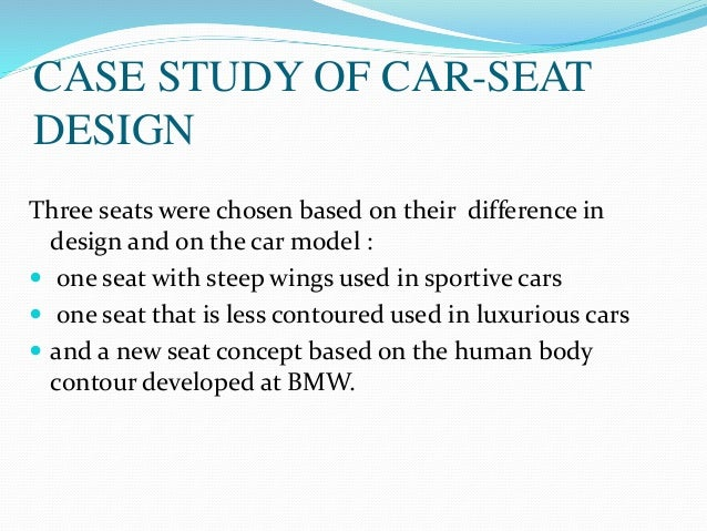 Design Review Of A Car Seat For Ergonomics