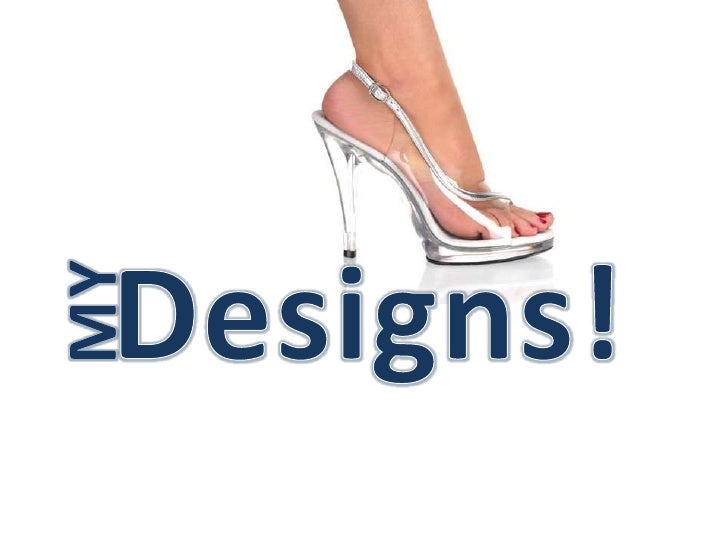 Designs!<br />MY<br />