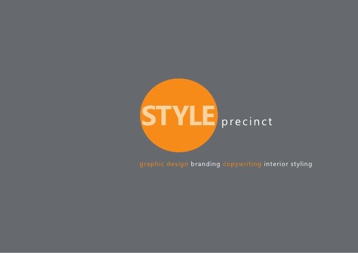 STYLE p r e c i n c t graphic design branding copywriting interior styling