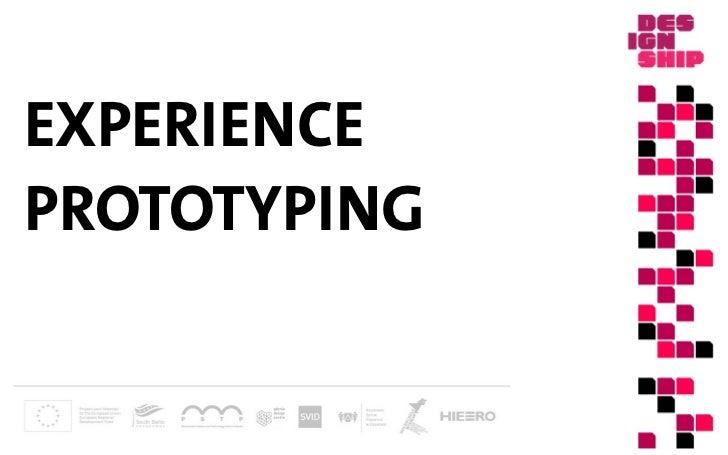 EXPERIENCE                                       PROTOTYPINGStefan Moritz – SVID, Stockholm 2012