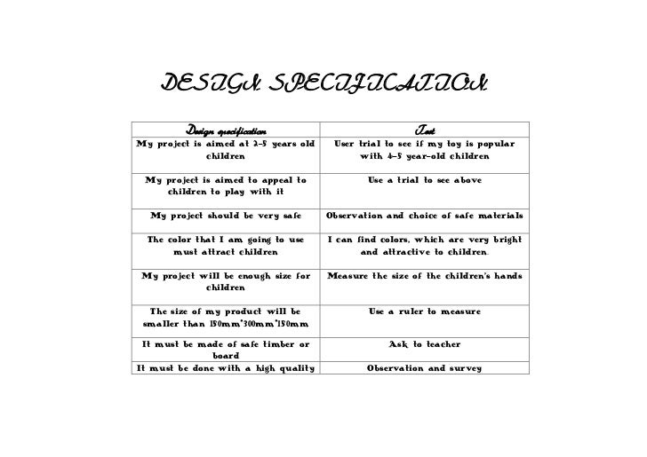 DESIGN SPECIFICATION<br />Design specificationTestMy project is aimed at 2-5 years old childrenUser trial to see if my toy...
