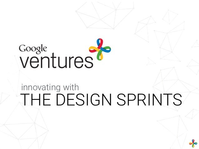 THE DESIGN SPRINTS innovating with