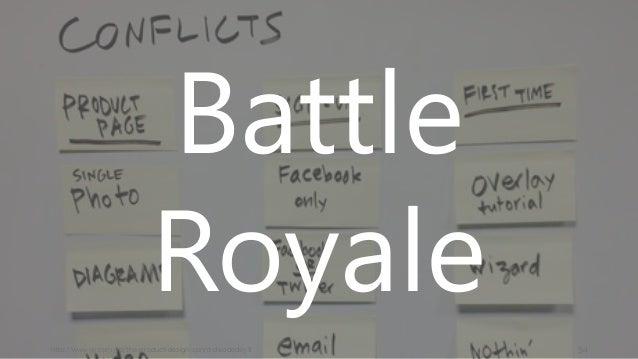 http://www.gv.com/lib/the-product-design-sprint-decideday3 54 Battle Royale
