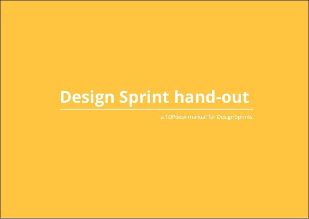 Design Sprint hand-out a TOPdesk manual for Design Sprints