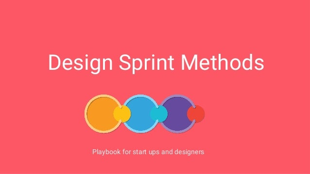 Design Sprint Methods Playbook for start ups and designers