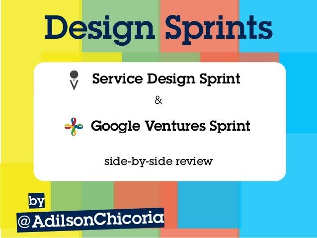 design sprints side by side service design sprints vs google venture