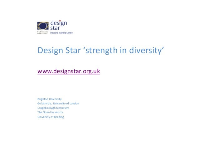 Design	   Star	   'strength	   in	   diversity'	    	    www.designstar.org.uk	    	     	     Brighton	   University	    ...