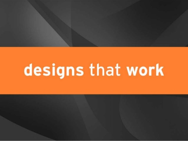 designs that work