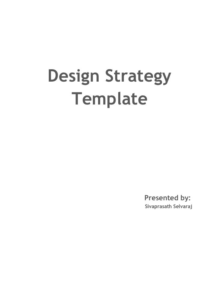 Design Strategy Template Sivaprasath Selvaraj - Strategy template