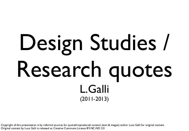 Design Studies /             Research quotes                                                                  L.Galli     ...