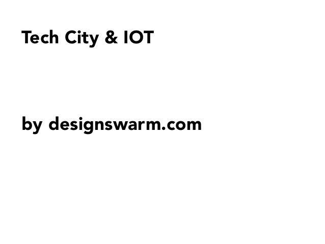 Tech City & IOT     by designswarm.com