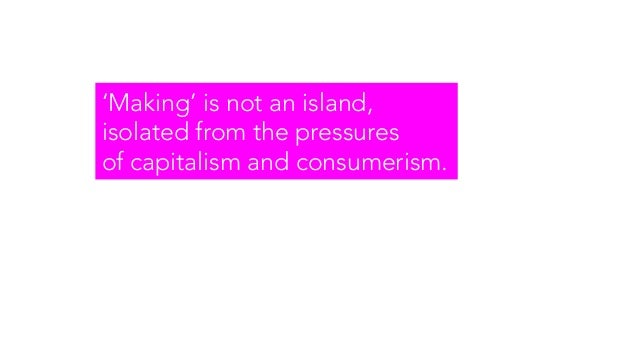 It leads to consumerism