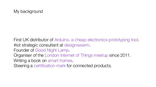 First UK distributor of Arduino, a cheap electronics prototyping tool. #iot strategic consultant at designswarm. Founder o...