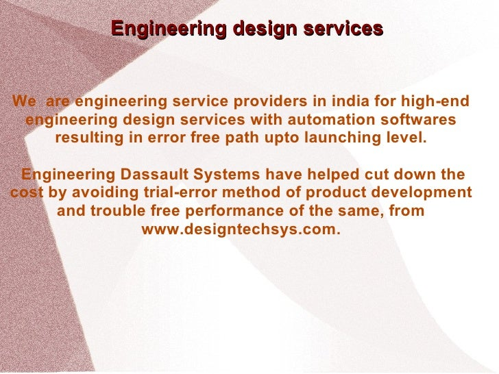 Engineering design services We  are engineering service providers in india for high-end engineering design services with a...