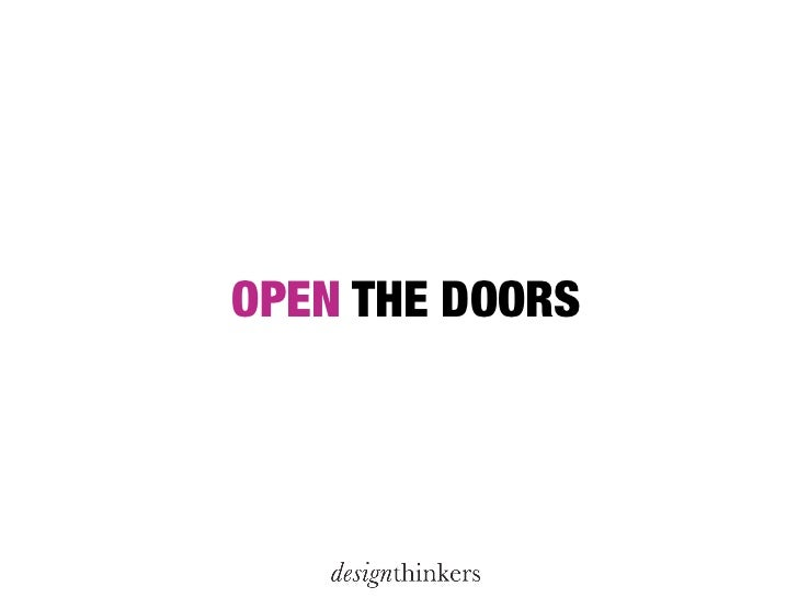 Arne van Oosterom   Twitter @DesignThinkers Email arne@designthinkers.nl    www.designthinkers.nlwww.designthinkingnetwork...