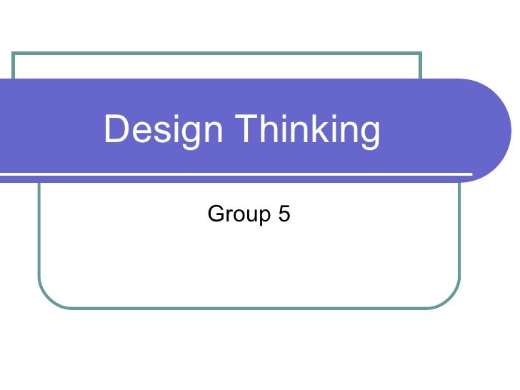 Design Thinking Group 5