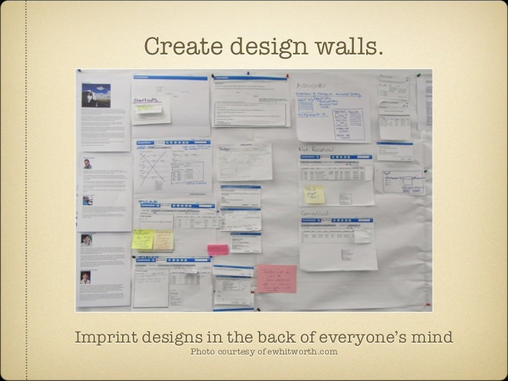 Create design walls.     Imprint designs in the back of everyone's mind               Photo courtesy of ewhitworth.com
