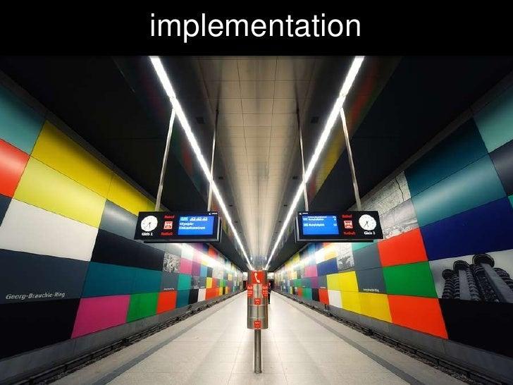 implementation<br />