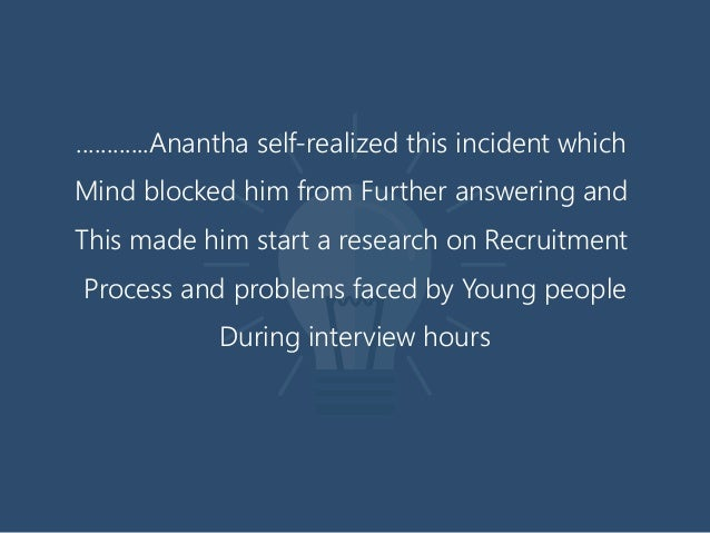............Anantha self-realized this incident which Mind blocked him from Further answering and This made him start a re...