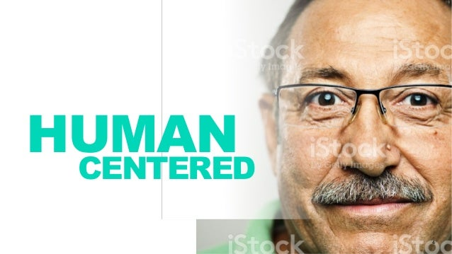 4 HUMAN CENTERED