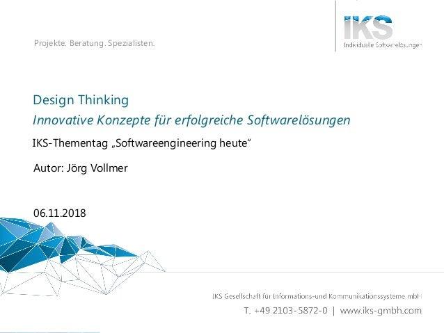 Design Thinking - Innovative Konzepte für erfolgreiche Softwarelösungen 1 | 84 Projekte. Beratung. Spezialisten. Design Th...