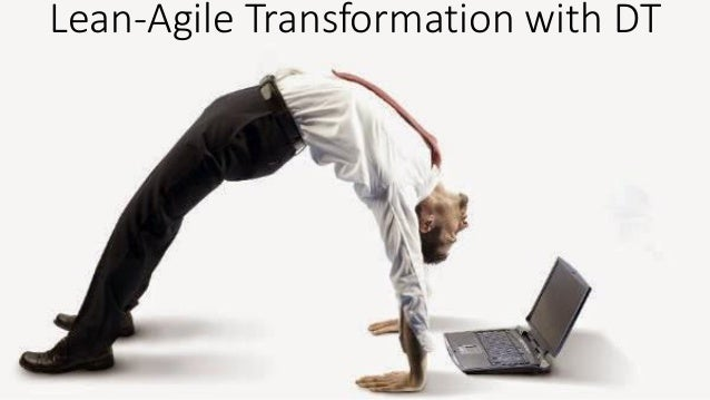 @sudiptal Lean-Agile Transformation with DT