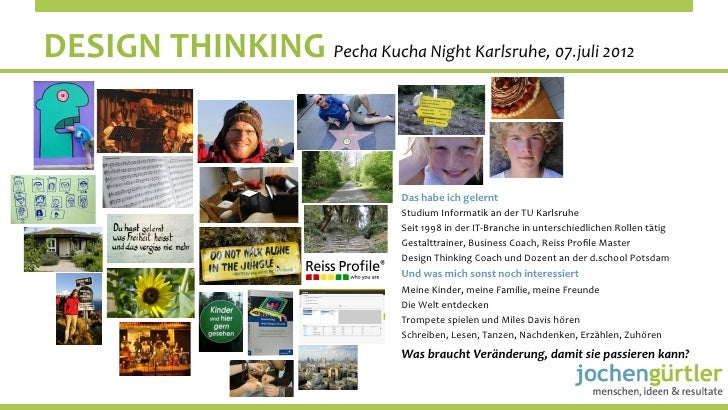 DESIGN	  THINKING	  Pecha	  Kucha	  Night	  Karlsruhe,	  07.juli	  2012	                                                  ...