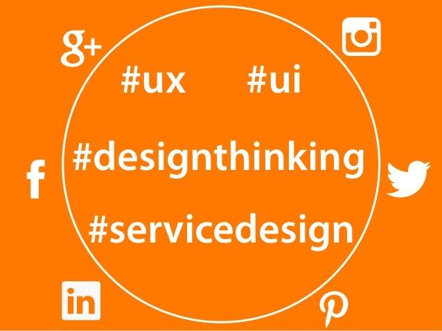 #ux #ui  #designthinking  #servicedesign