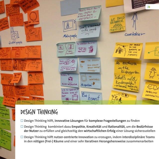 Design Thinking ¨Design Thinking hilft, innovative Lösungen für komplexe Fragestellungen zu finden ¨Design Thinking ko...