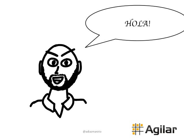 @adiazmaroto   HOLA!