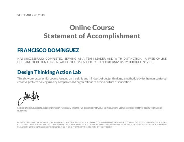 SEPTEMBER 20, 2013 Online Course Statement of Accomplishment FRANCISCO DOMíNGUEZ HAS SUCCESSFULLY COMPLETED, SERVING AS A ...